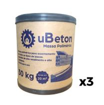 Argamassa Polimérica Cola Bloco/tijolo - Barrica 30kg - 3 unid (90 kg) uBeton -