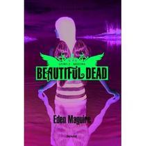 Arizona - Livro 2 - Beautiful Dead - Benvirá -