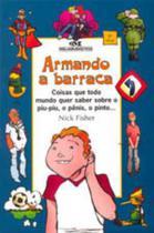ARMANDO A BARRACA - 3ª ED (CAPA NOVA) - Melhoramentos