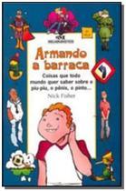 Armando a barraca (capa nova) - Melhoramentos