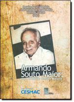 Armando Souto Maior - Um Professor Sempre Mestre - Edufal - editora da universida - fundepes -