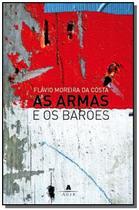 Armas e os baroes, as - Agir -