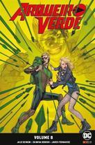 Arqueiro Verde: Renascimento - Volume 8 - Panini