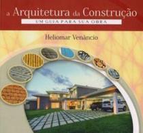 Arquitetura da construçao, a - Zamboni