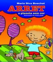 Arret - O Planeta Sem Cor - Franco editora