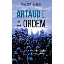 Artaud e a Ordem - Scortecci Editora -