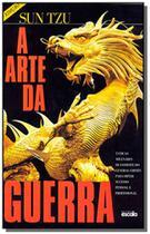 ARTE DA GUERRA, A -3a ED - Escala editora - lafonte