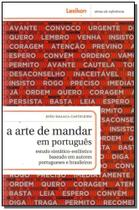Arte De Mandar Em Portugues, A - Lexikon -