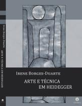 Arte e Técnica em Heidegger - Via Verita