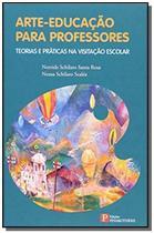 Arte-educacao para professores: tecnicas e pratica - Pinakotheke -