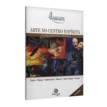 Arte no Centro Espírita: Planejamento e Prática - Educere -