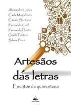 Artesãos das letras: Escritos de quarentena - Nelpa