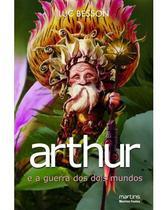 Arthur e a guerra dos dois mundos - vol. 4 - Ildo meyer -