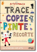 Arty Mouse: Trace, Copie, Pinte e Recorte - Catapulta