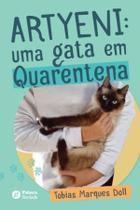 Artyeni: uma gata em quarentena - Palavra Bordada -