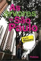 Arvores de sao paulo, as - Scortecci Editora