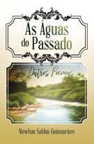 As Águas do Passado - Scortecci Editora