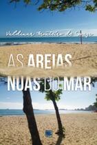 As areias nuas do mar - Scortecci Editora -