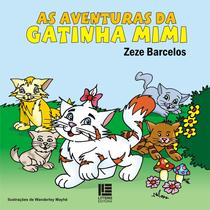 As aventuras da gatinha mimi - Litteris Editora