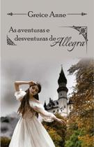 As aventuras e desventuras de allegra - All print -