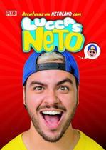 As Aventuras na Netoland com Luccas Neto - Pixel