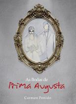 As Bodas de Prima Augusta - P55 ediçoes