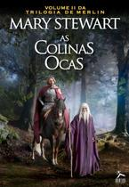 As Colinas Ocas - Trilogia de Merlin - Vol. 2 - Hunter books