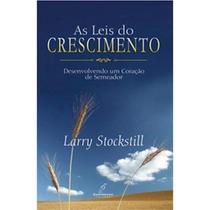 As Leis do Crescimento - Larry Stockstill - Danprewan -