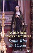 As mais belas oracoes e novenas a Santa Rita de Cassia - Petrus