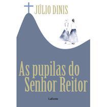 As pupilas do senhor reitor - Lafonte