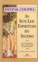 As Sete Leis Espirituais Do Sucesso - Bestseller