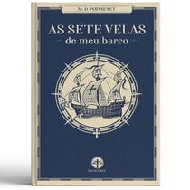 As Sete Velas de meu Barco - M. D. Poinsenet - Editora Santa Cruz
