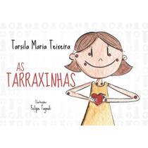 As tarraxinhas - Scortecci Editora -
