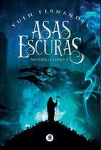 Asas Escuras - Livro 1 - Nictofilia - Skull