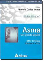 Asma : Um Grande Desafio - Atheneu Rio