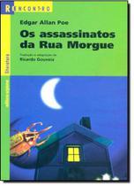 Assassinatos da Rua Morgue, Os - Coleção Reencontro Literatura - Scipione
