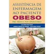 Assistência de Enfermagem ao Paciênte Obeso - Medbook -