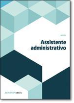 Assistente Administrativo - Coleção Gestão - Senai