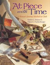 At Piece With Time - Print on Demand Edition - C&T Publishing, Inc. -