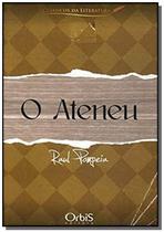 Ateneu, o ( novo acordo ortografico ) - Orbis -