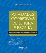 Atividades Corretivas De Leitura E Escrita - W.a.k. -