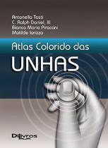 Atlas colorido das unhas - Di Livros Editora Ltda