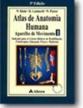 Atlas de anatomia humana: aparelho de moviment - vol. 1 - Atheneu