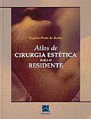 Atlas De Cirurgia Estetica Para O Residente / Porto - Revinter