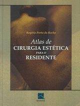 Atlas De Cirurgia Estética Para O Residente - Thieme revinter