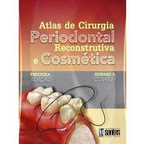 Atlas de Cirurgia Periodontal Reconstrutiva e Cosmética - Santos