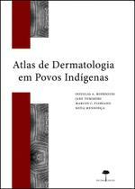 Atlas de dermatologia em povos indígenas - Unifesp -