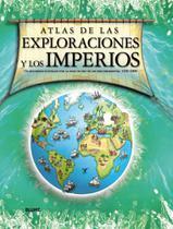 Atlas de Las Exploraciónes Y Los Imperios - Blume