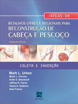 Atlas de retalhos livres e regionais para reconstrucao de cabeca e pescoco - Thieme revinter