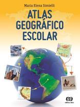 Atlas Geografico Escolar - Atica editora